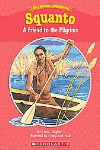 Download Easy Reader Biographies: Squanto: A Friend to the Pilgrims ebook