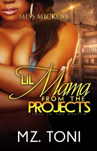 Books : Lil Mama From The Projects (Volume 1)