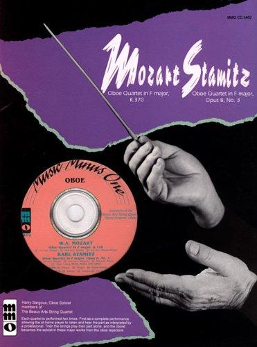 Read Online Mozart - Quartet in F Major, KV370 & Stamitz - Quartet in F Major, Op. 8, No. 3: for Oboe (Music Minus One (Numbered)) pdf epub