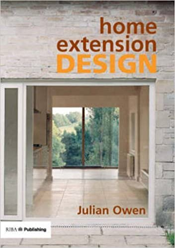 home extension design amazoncouk julian owen 9781859462485 books - Home Extension Designs