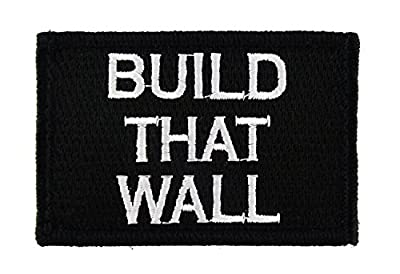 Build That Wall Tactical Funny Velcro Fully Embroidered Morale Tags Patch
