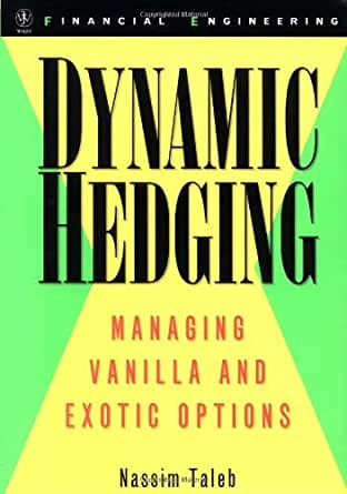 Pricing hedging and trading exotic options pdf