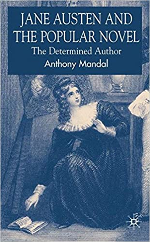 Amazon Com Jane Austen And The Popular Novel The Determined Author