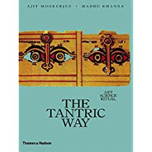 Tantric Way: Art Science Ritual