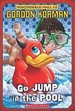 Macdonald Hall #2: Go Jump in the Pool