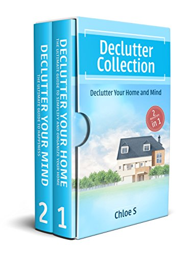 F.R.E.E Declutter: House organizing 2 Manuscripts in 1, Decluttering Your Home and Mind: Declutter your Home<br />PPT
