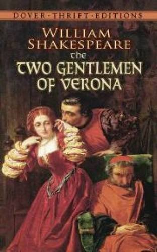 an analysis of the two gentlemen of verona a comedy by william shakespeare The two gentlemen of verona - audiobook william shakespeare (1554 - 1616) the two gentlemen of verona is the earliest comedy written by shakespeare (and possibly his first play), probably written .