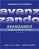 Avanzando, Workbook Gramática española y lectura by de la Vega, Sara L., Salazar, Carmen [Wiley,2012] (Paperback) 6th Edition