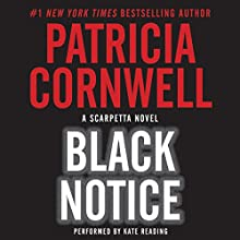 Black Notice Audiobook by Patricia Cornwell Narrated by Kate Reading
