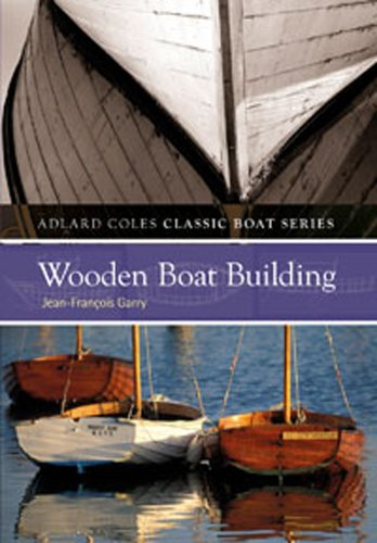 Wooden Boatbuilding - 4
