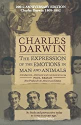 The Expression of the Emotions in Man and Animals, Anniversary Edition