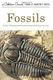 Fossils: A Guide to Prehistoric Life (A Golden nature guide)