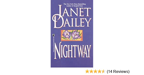 Nightway Kindle Edition By Janet Dailey Literature Fiction