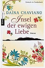 Insel der ewigen Liebe: Roman Paperback