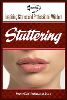 Como Descargar Un Libro Stuttering: Inspiring Stories And Professional Wisdom: Volume 1 Formato Kindle Epub