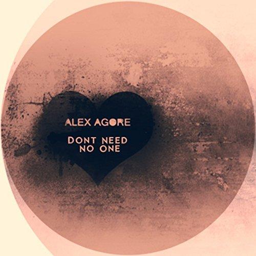 No Need Mp3 By Karan Aluja: Amazon.com: Dont Need No One: Alex Agore: MP3 Downloads