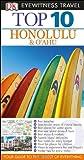 Top 10 Honolulu & Oahu (Eyewitness Top 10 Travel Guide)
