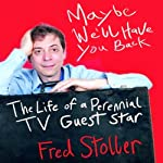 Maybe We'll Have You Back: The Life of a Perennial TV Guest Star | Fred Stoller