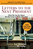This 2008 election edition reopens today's critical issues in public education. Once again speaking to the next president, this stellar collection of more than thirty letters speaks to the future of American students and the need for an educated and ...