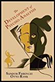 The Development of Psycho-Analysis, Sandor Ferenczi and Otto Rank, 161427245X