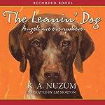 The Leanin' Dog | Kathy Nuzum