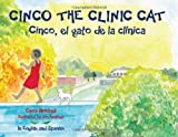Cinco the Clinic Cat, Carol Brickell, 1934812854