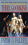 Faith of the Fallen: A Sword of Truth Novel