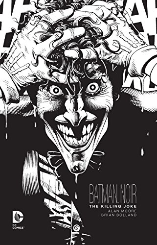 Batman Noir: The Killing Joke (Comic Joke Killing)