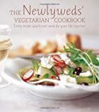 The Newlyweds' Vegetarian Cookbook, Ryland Peters and Small and CICO Books Staff, 1849751153