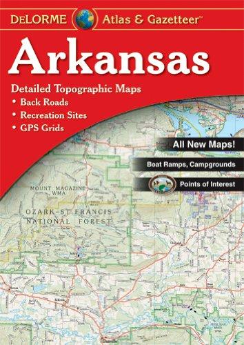 Delorme Arkansas Atlas (Delorme Atlas & Gazetteer Series)