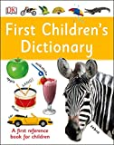 First Children's Dictionary: A First Reference Book for Children