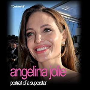 Angelina Jolie: Portrait of a Superstar Audiobook