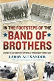In the Footsteps of the Band of Brothers, Larry Alexander, 0451233158