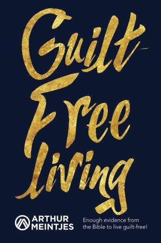 Guilt Free Living ()