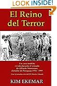 #4: El Reino del Terror: UN CASO INSOLITO vivido durante el reinado de Alfredo Stroessner,  dictador de Paraguay 1954 - 1989 (Spanish Edition)
