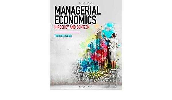 Managerial economics mark hirschey eric bentzen 9781473717343 managerial economics mark hirschey eric bentzen 9781473717343 amazon books fandeluxe Choice Image
