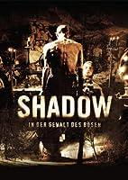 Shadow - In der Gewalt des B�sen