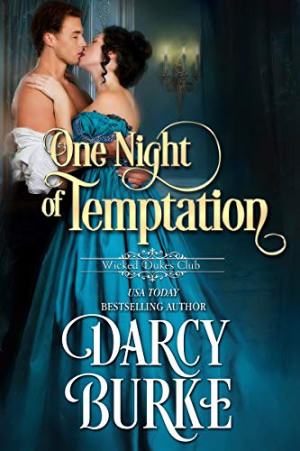 One Night of Temptation (Wicked Dukes Club Book 6) by [Burke, Darcy]