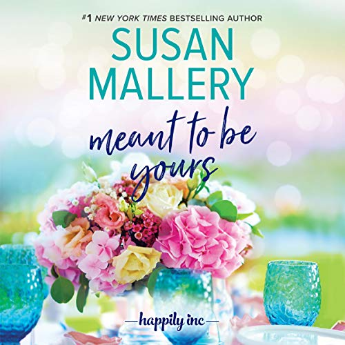 Meant to Be Yours: Happily Inc, Book 5