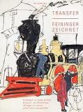 Transfer - Feininger zeichnet, Multiple, 393996431X