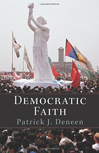 Democratic Faith (New Forum Books)