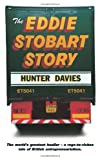 The Eddie Stobart Story, Hunter Davies, 0007116322