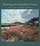 Painting the Southern Coast: The Art of West Fraser