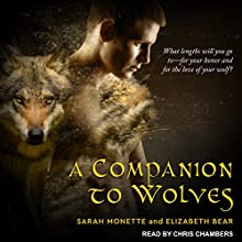 A Companion to Wolves: Iskryne, Book 1 Audiobook by Sarah Monette, Elizabeth Bear Narrated by Chris Chambers