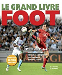 Le grand livre foot par Tulett