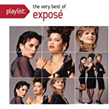 Playlist: The Very Best of Exposé