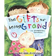 Gifts of Being Grand: For Grandparents Everywhere