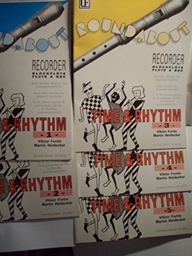 - Roundabout Recorder Blockflote Flute A Bec: Easy Pieces for Descant Recorder - S, A, Piano & Percussion ad. lib. in Flexible Instrumentation. Time & Rhythm Volumes 1-5 (Set of Five Paperback Books) by Viktor Fortin and Martin Heidecker.