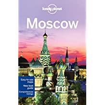Lonely Planet Moscow 5th Ed.: 5th Edition