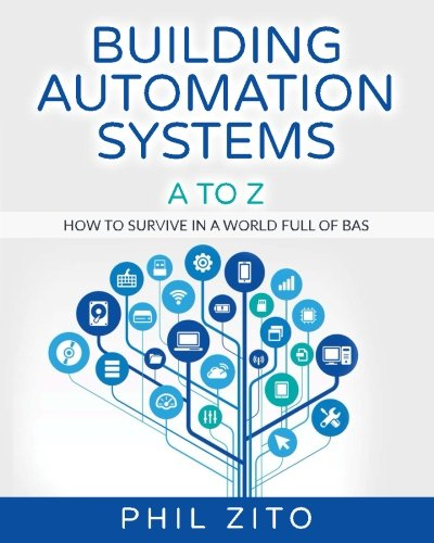 Home Automation Hvac - Building Automation Systems A To Z: How To Survive In A World Full Of Bas